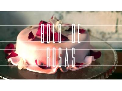 Especial Youtube: Bolo de Rosas (por: Gastronomismo)
